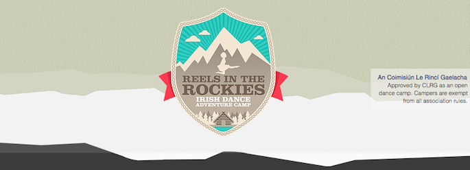 Reels in the Rockies Irish Dance Adventure Camp